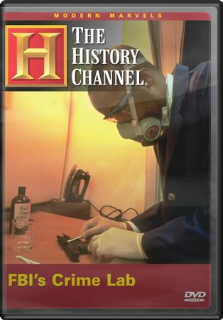History Channel: Modern Marvels - FBI's Crime Lab