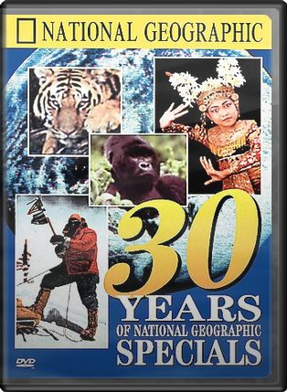 National Geographic Video - 30 Years of National