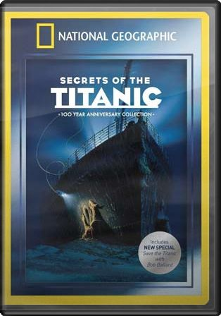 Secrets of the Titanic (Anniversary Edition)