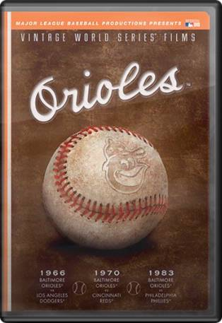 Baltimore Orioles: Vintage World Series Film