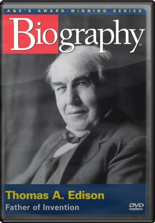 Thomas Edison: Father of Invention
