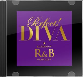 Perfect!Diva-Elegant R&B Play List