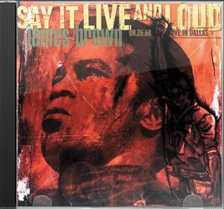 Say It Live And Loud - James Brown Live In Dallas
