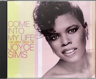 Come Into My Life: Very Best of Joyce Sims