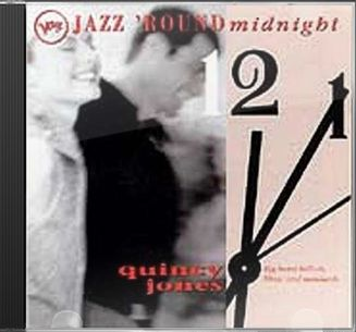 Jazz 'Round Midnight: Quincy Jones