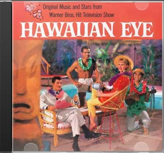 Hawaiian Eye (Original Music & Stars From The TV