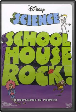 Schoolhouse Rock!: Science