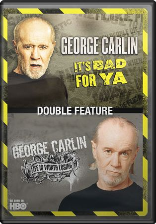 George Carlin: It's Bad For Ya / Life Is Worth