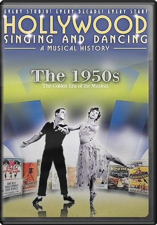 Hollywood Singing and Dancing - The 1950s: The