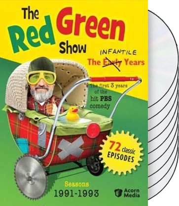 Red Green - Red Green Show: Infantile Years -