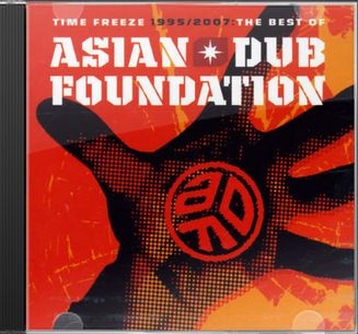 Time Freeze: The Best of Asian Dub Foundation