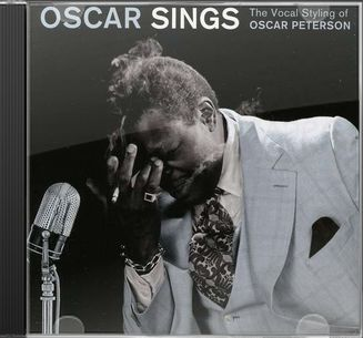 Oscar Sings: The Vocal Styling of Oscar Peterson