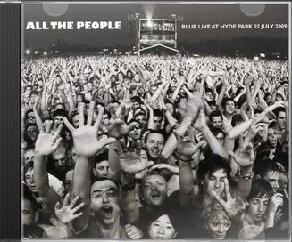 All The People... Blur Live In Hyde Park 7/2/2009