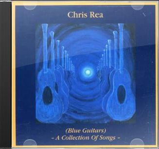 Chris Rea Blue Guitars A Collection Of Songs Import