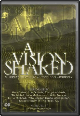 A Vision Shared - A Tribute to Woody Guthrie and