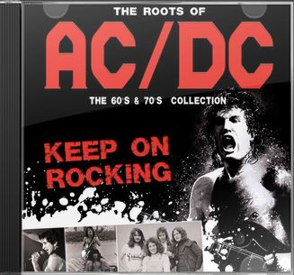 The Roots of AC/DC: The 60's & 70's Collection