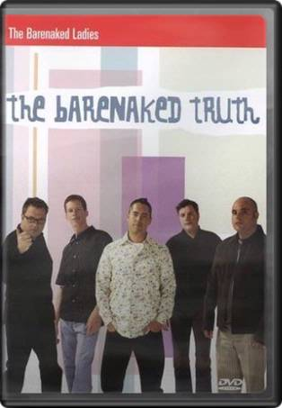 Barenaked Ladies - The Barenaked Truth