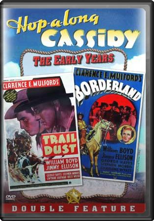 Hopalong Cassidy - The Early Years - Trail Dust /