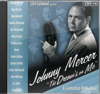 Clint Eastwood Presents: Johnny Mercer - The