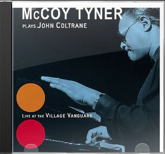 McCoy Tyner Plays John Coltrane: Live at the