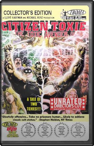 The Toxic Avenger IV - Citizen Toxie(Unrated