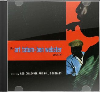 The Art Tatum-Ben Webster Quartet