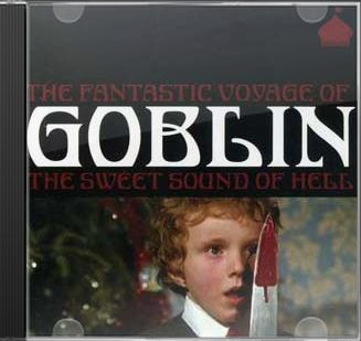 The Fantastic Voyage of Goblin: The Sweet Sound