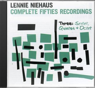Complete Fifties Recordings, Volume 3: Sextet,