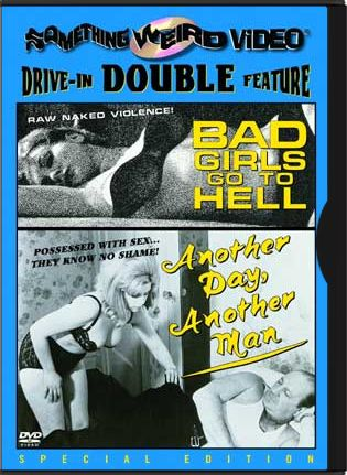 Bad Girls Go To Hell / Another Day, Another Man