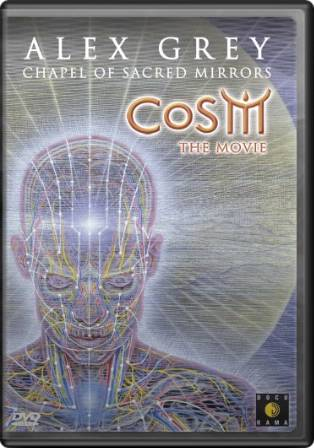 Alex Grey & The Chapel of Sacred Mirrors: Cosm