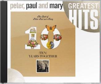 Ten Years Together: The Best of Peter, Paul and