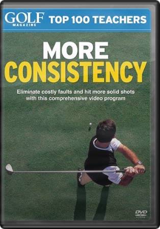 Golf Magazine - Top 100 Teachers: More Consistency