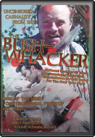 The Bush-Whacker