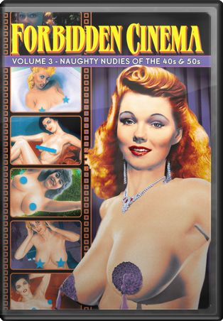 Volume 3: Naughty Nudies of the 40s & 50s