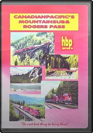 Canadian Pacific's Mountain Sub and Rogers Pass