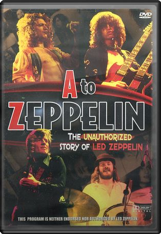 A-Zeppelin: The Unauthorized Story of Led Zeppelin