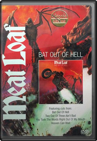 Classic Albums: Bat Out of Hell