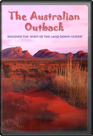 Australian Outback: Discover the Spirit of the