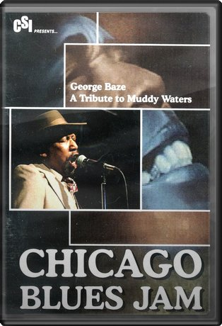 George Baze - Chicago Blues Jam: A Tribute to