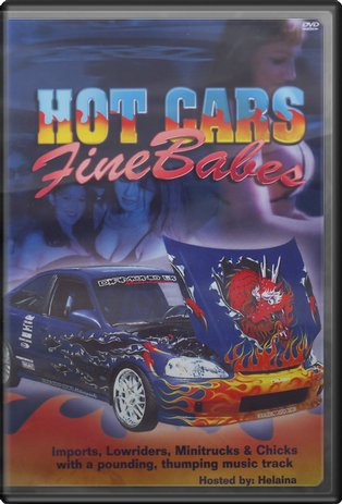 Cars - Hot Cars, Fine Babes
