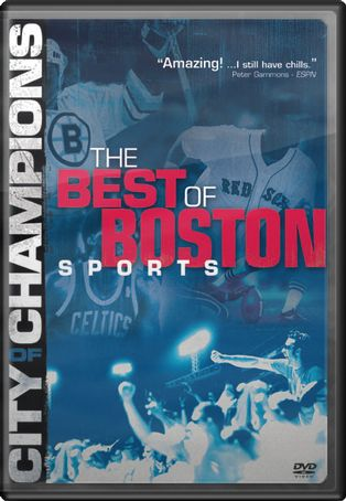City of Champions: The Best of Boston Sports
