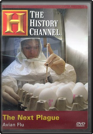History Channel: The Next Plague - Avian Flu