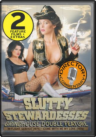 Slutty Stewardesses Grindhouse Double Feature: