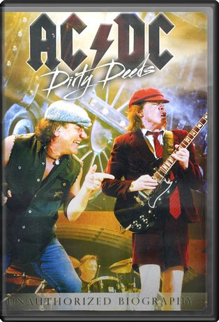 AC/DC - Dirty Deeds: Unauthorized Biography