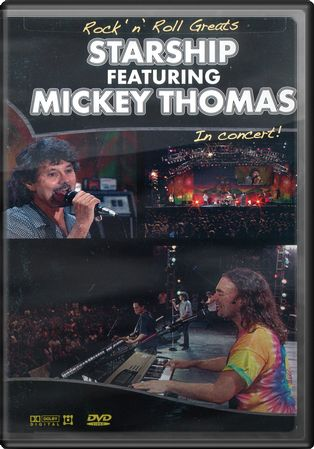 Starship Featuring Mickey Thomas - In Concert!