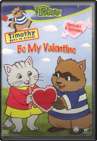 Timothy Goes to School: Be My Valentine