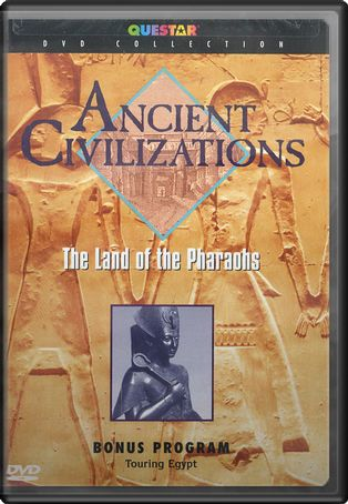 Ancient Civilizations - Egypt: Land of the