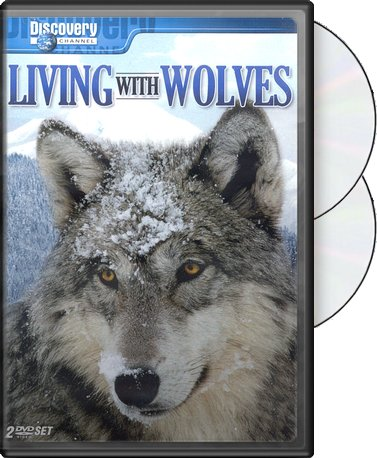 Discovery Channel: Living with Wolves / Wolves at