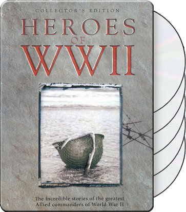 Heroes of WWII: The Incredible Stories of the