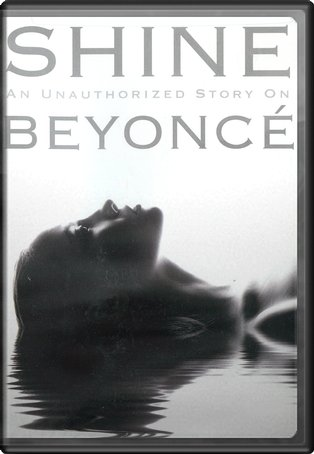 Beyonce - Shine: An Unauthorized Story on Beyonce